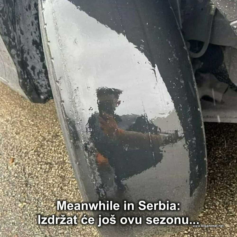 Meanwhile in Serbia...