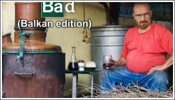 Breaking Bad Balkan edition